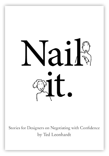 Nail it: Stories for designers on negotiating with confidence